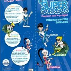 Imagem da notícia: Super Sorrisos Elgydium