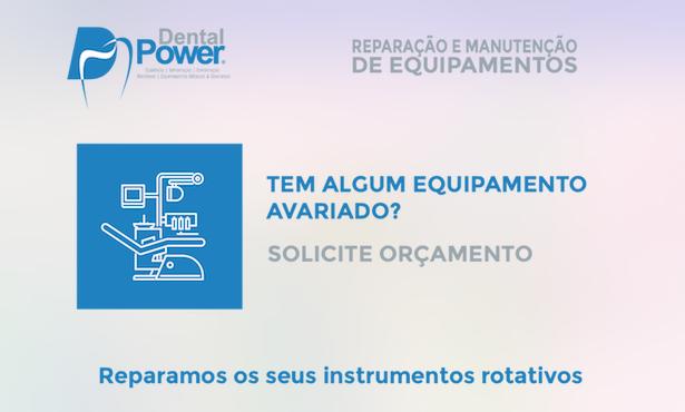 Imagem da notícia: Solicite a reparação dos seus equipamentos à DentalPower
