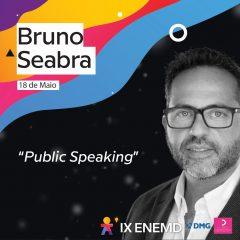 Imagem da notícia: IX ENEMD: Bruno Seabra é o convidado de hoje sobre Public Speaking